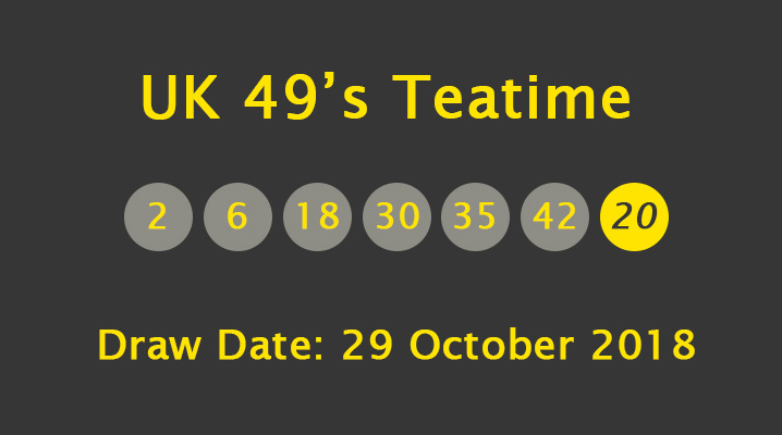 Uk 49 S Teatime Results Monday 29 October 2018 Political