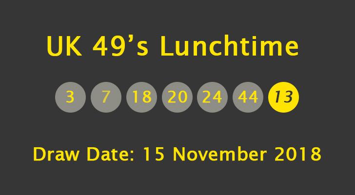 UK 49's Lunchtime Results: Thursday, 15 November 2018